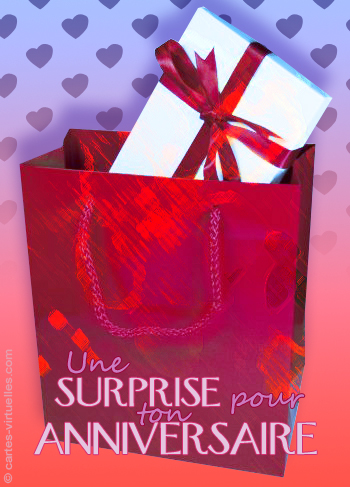 carte Une surprise pour ton anniversiare !